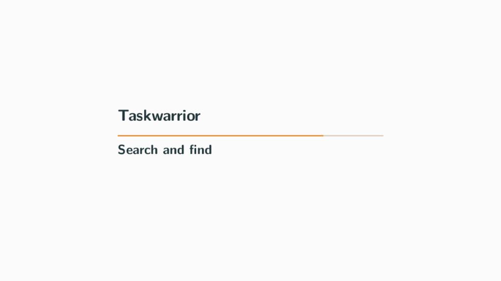 Taskwarrior Search and find
