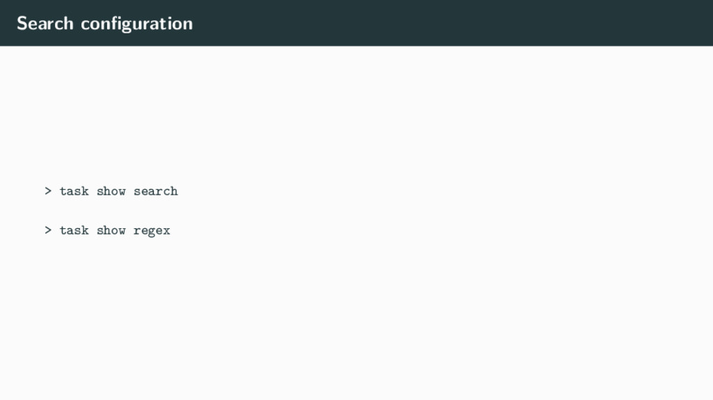 Search configuration > task show search > task s...
