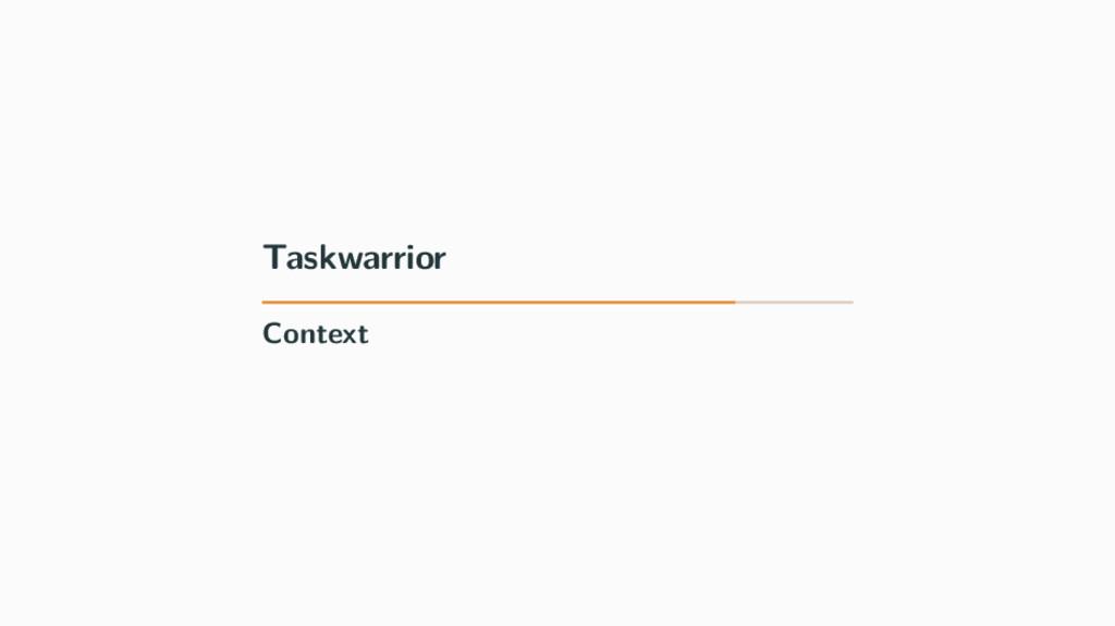 Taskwarrior Context