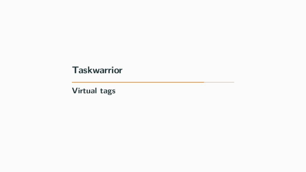 Taskwarrior Virtual tags