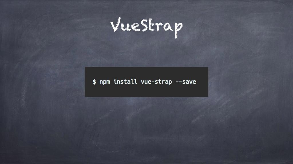 VueStrap