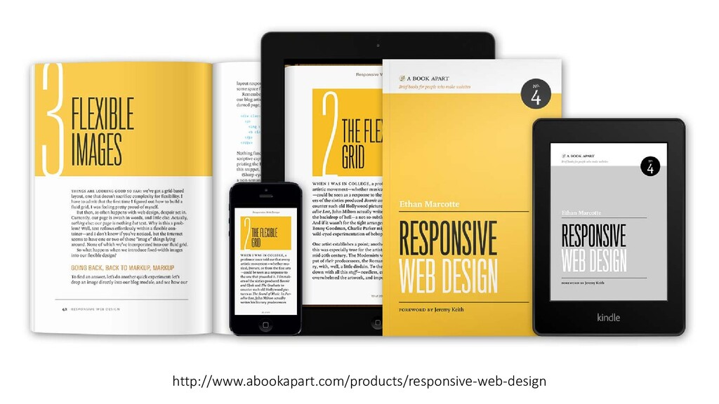 http://www.abookapart.com/products/responsive-w...