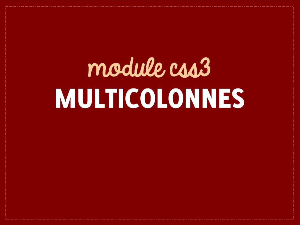 module css3 MULTICOLONNES