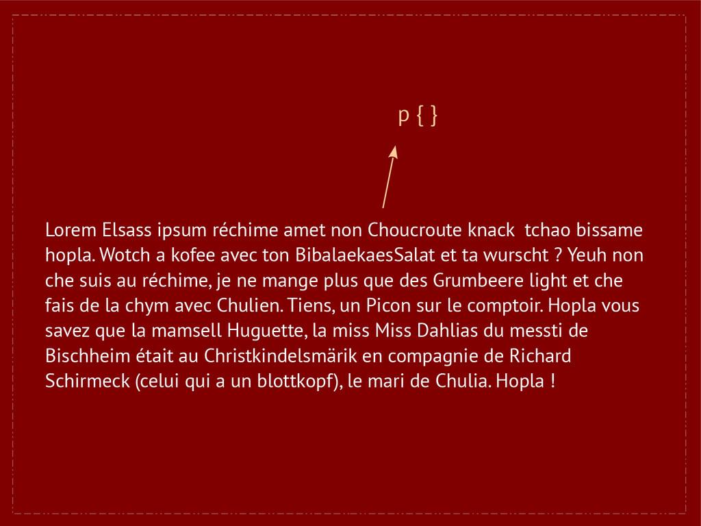 Lorem Elsass ipsum réchime amet non Choucroute ...