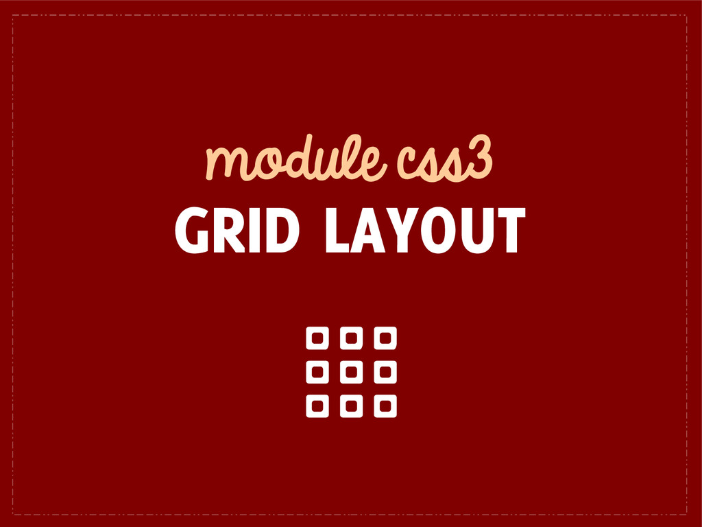 module css3 GRID LAYOUT