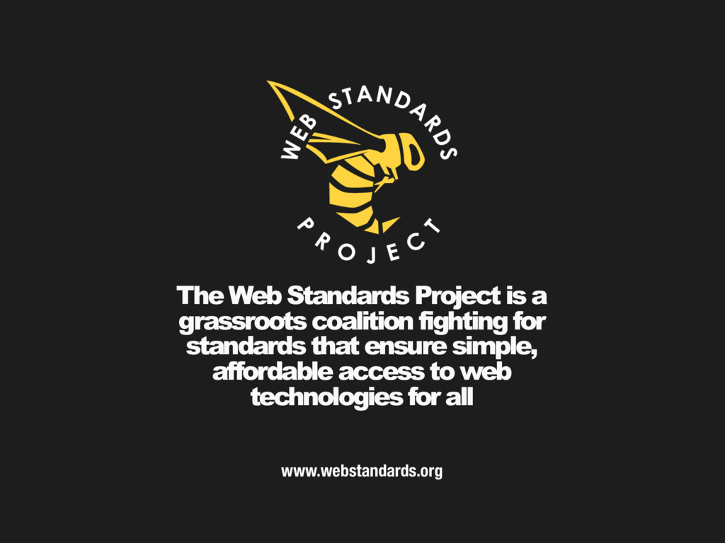 The Web Standards Project is a grassroots coali...