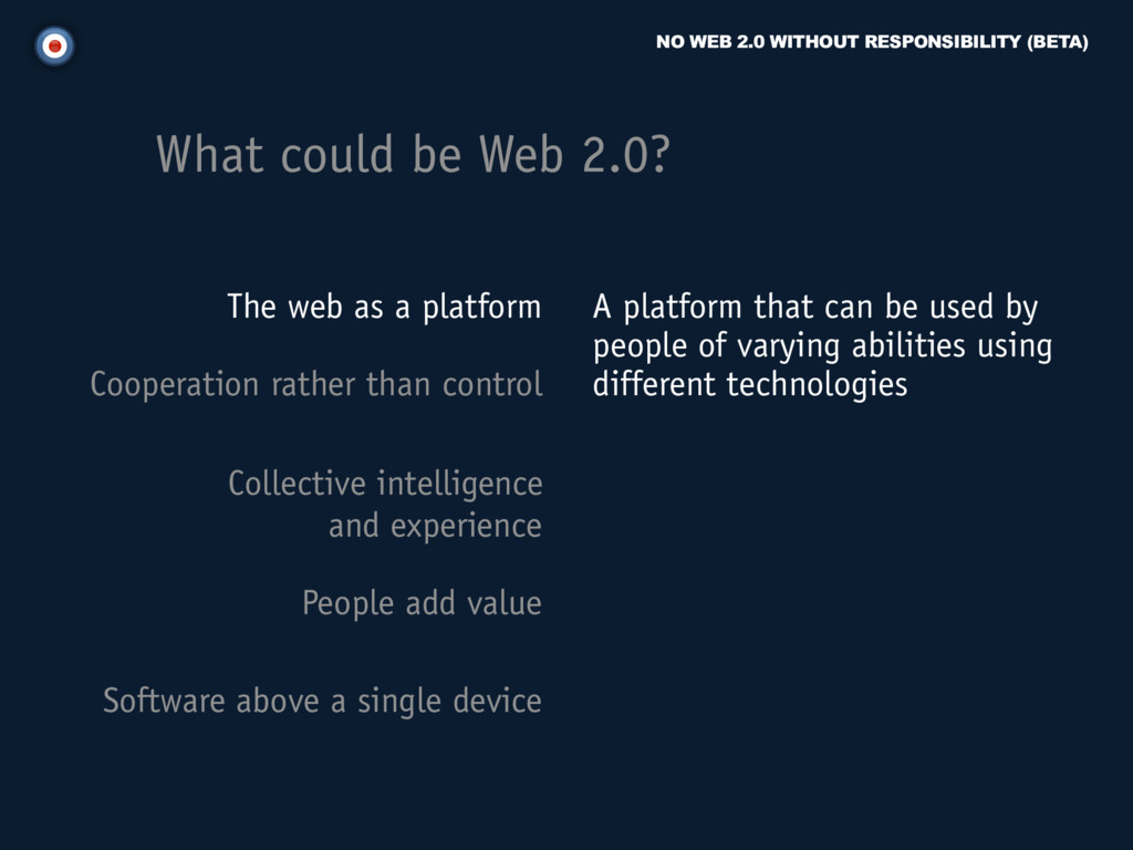 NO WEB 2.0 WITHOUT RESPONSIBILITY (BETA) What c...