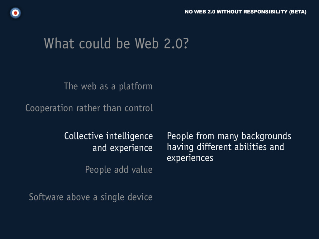 NO WEB 2.0 WITHOUT RESPONSIBILITY (BETA) The we...