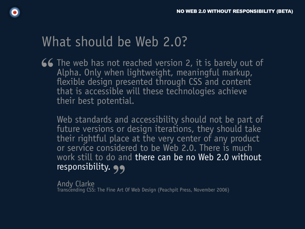 NO WEB 2.0 WITHOUT RESPONSIBILITY (BETA) Andy C...