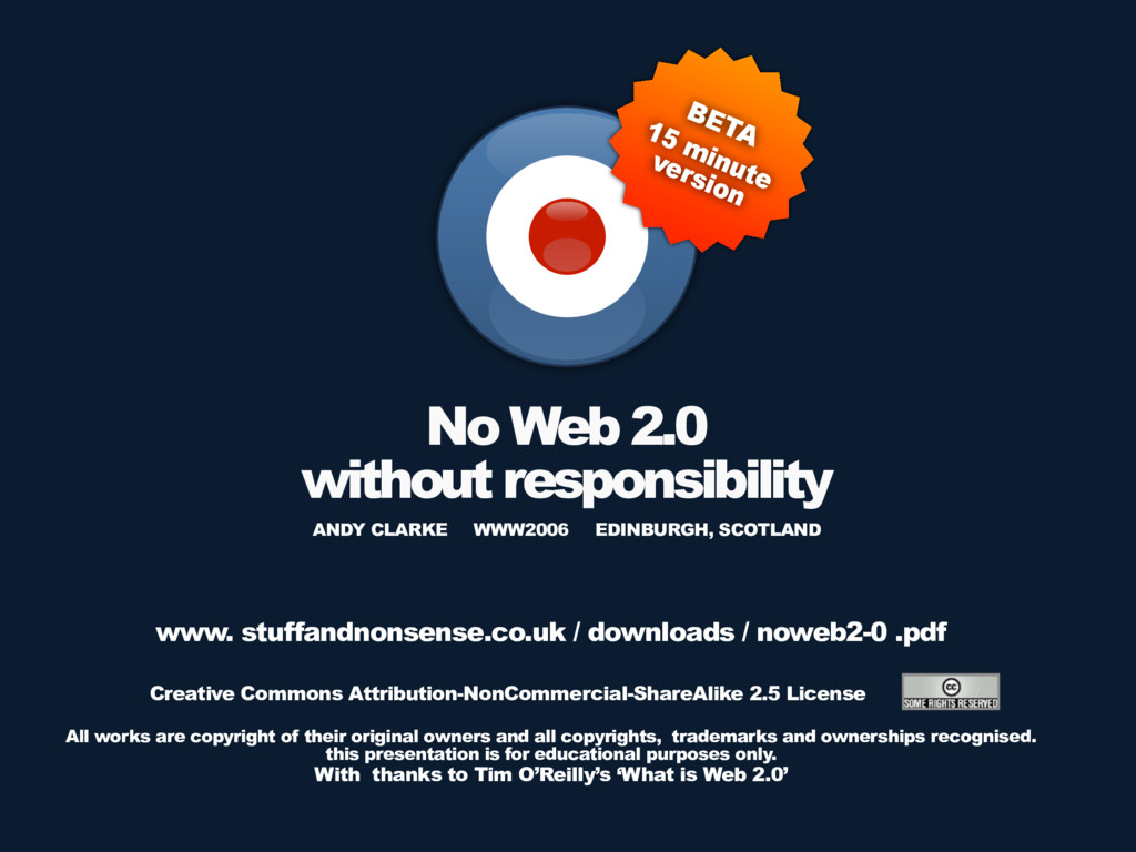 No Web 2.0 without responsibility Creative Comm...