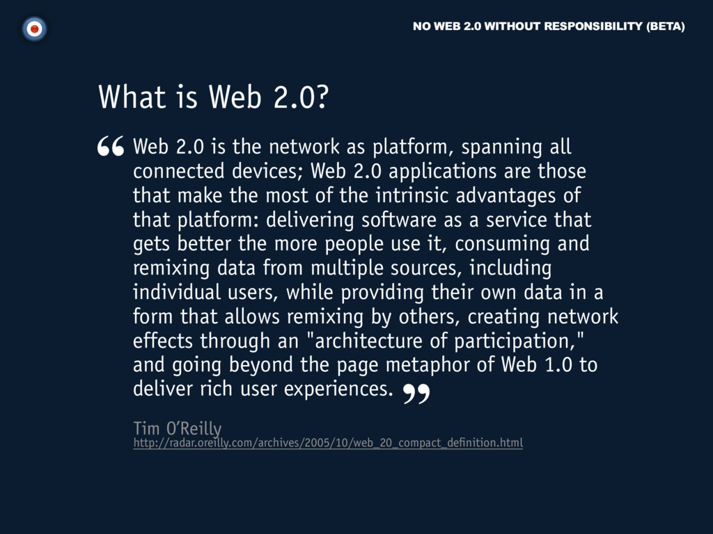 NO WEB 2.0 WITHOUT RESPONSIBILITY (BETA) Tim O'...