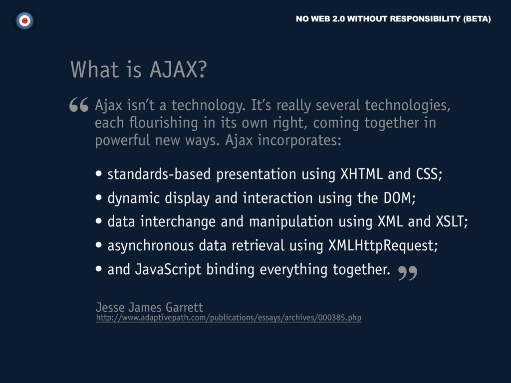 NO WEB 2.0 WITHOUT RESPONSIBILITY (BETA) Ajax i...