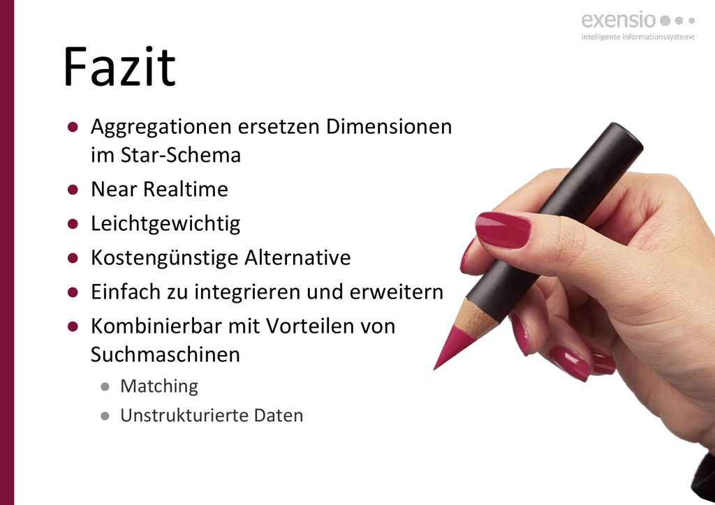 32 Fazit ● Aggregationen ersetzen Dimensionen i...