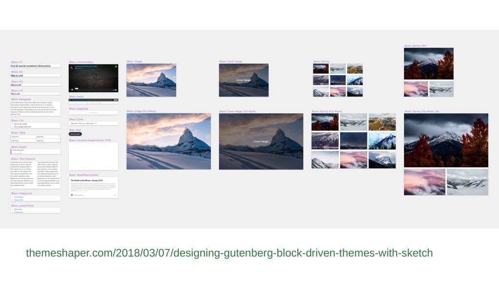 themeshaper.com/2018/03/07/designing-gutenberg-...