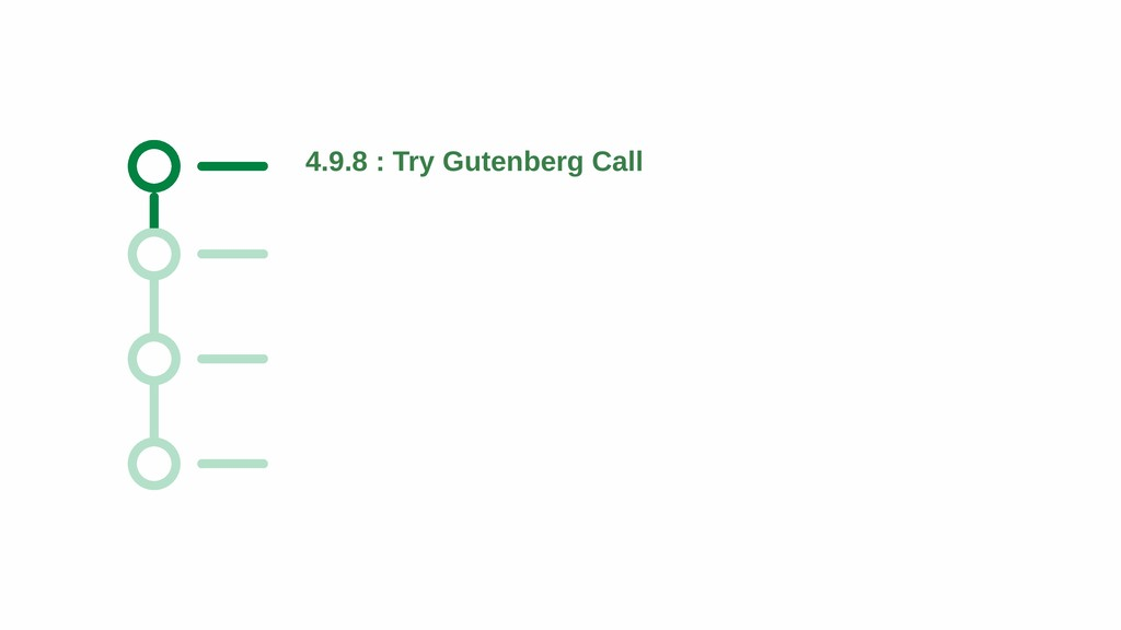 4.9.8 : Try Gutenberg Call