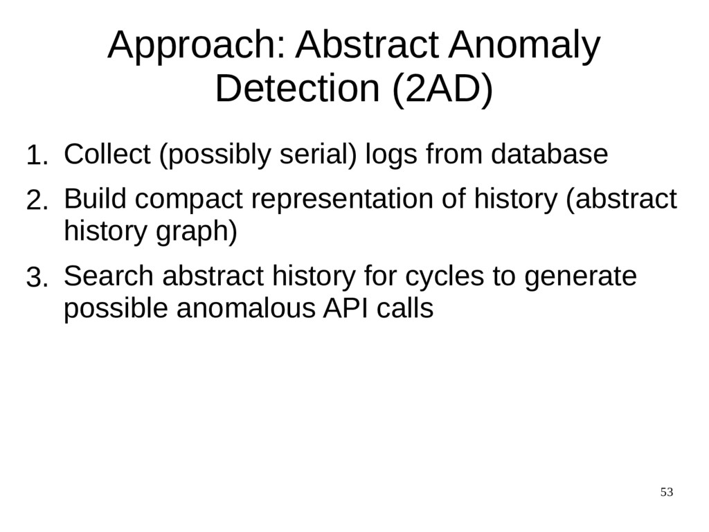 53 Approach: Abstract Anomaly Detection (2AD) C...