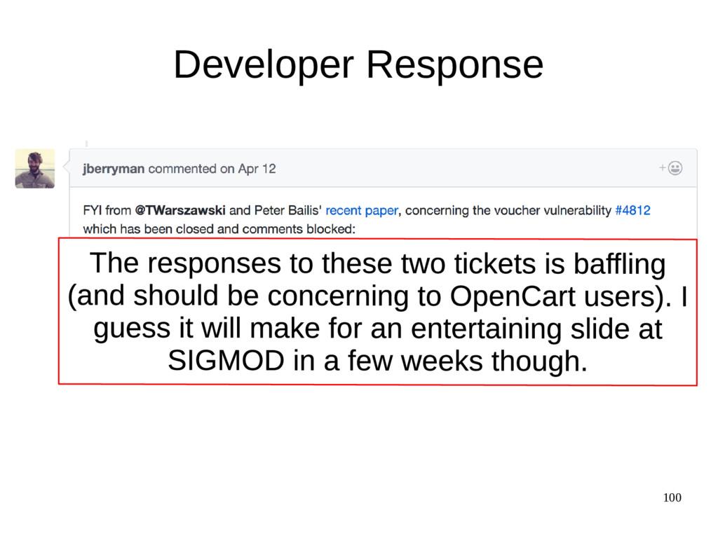 100 Developer Response