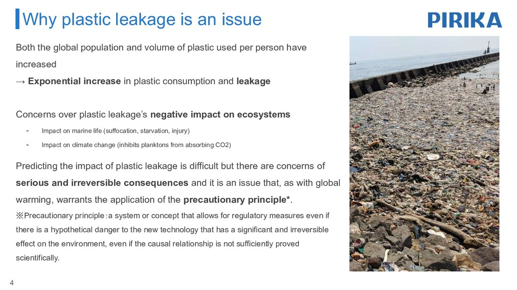 Why plastic leakage is an issue 4 Both the glob...