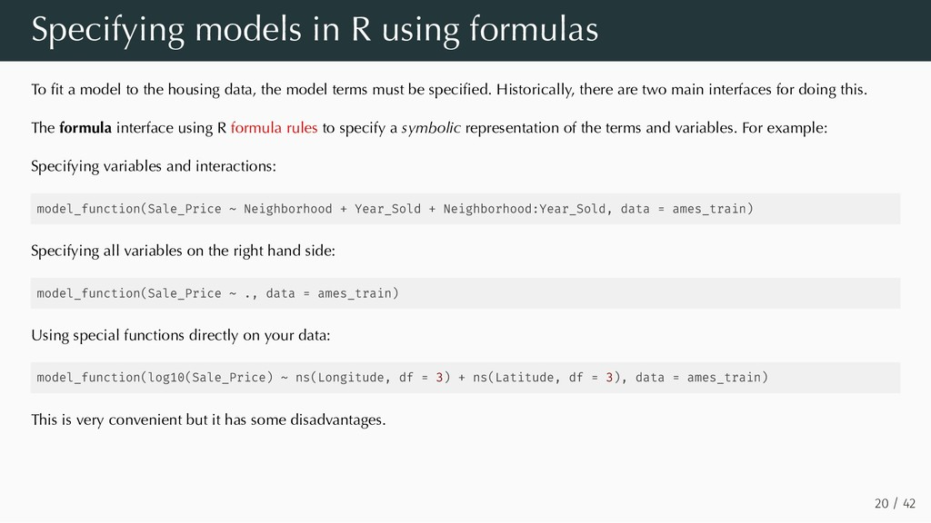 Specifying models in R using formulas To fit a m...