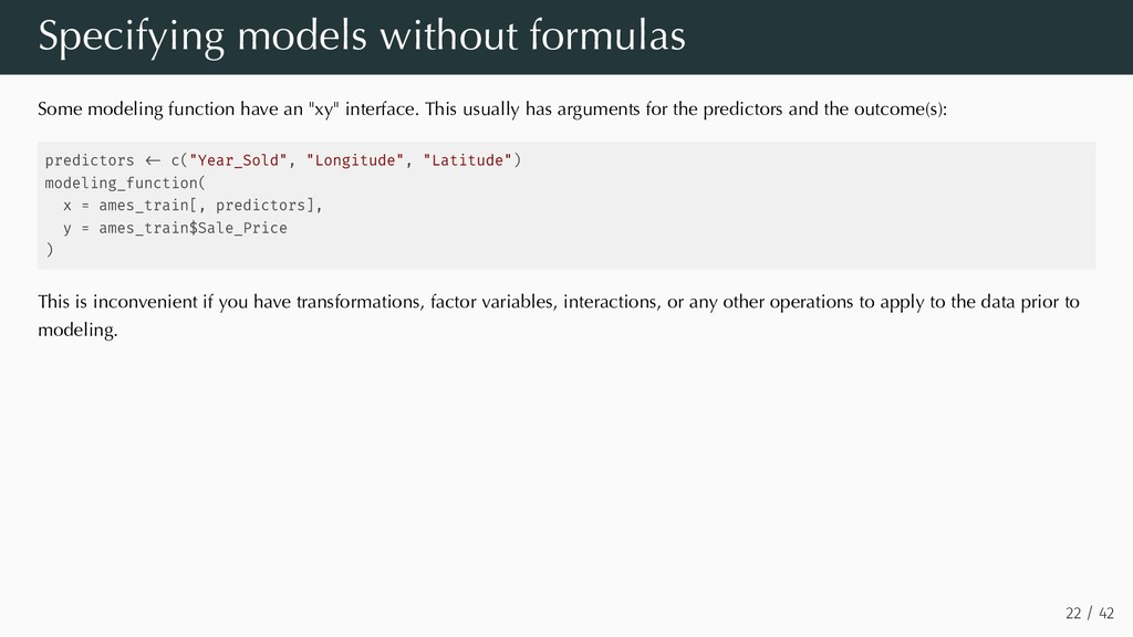 Specifying models without formulas Some modelin...