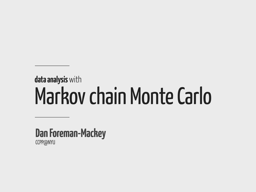 data analysis with Markov chain Monte Carlo Dan...