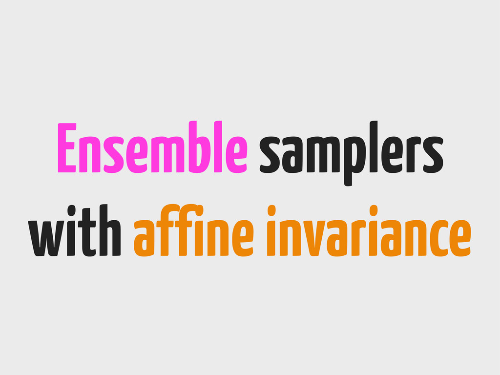 Ensemble samplers with affine invariance