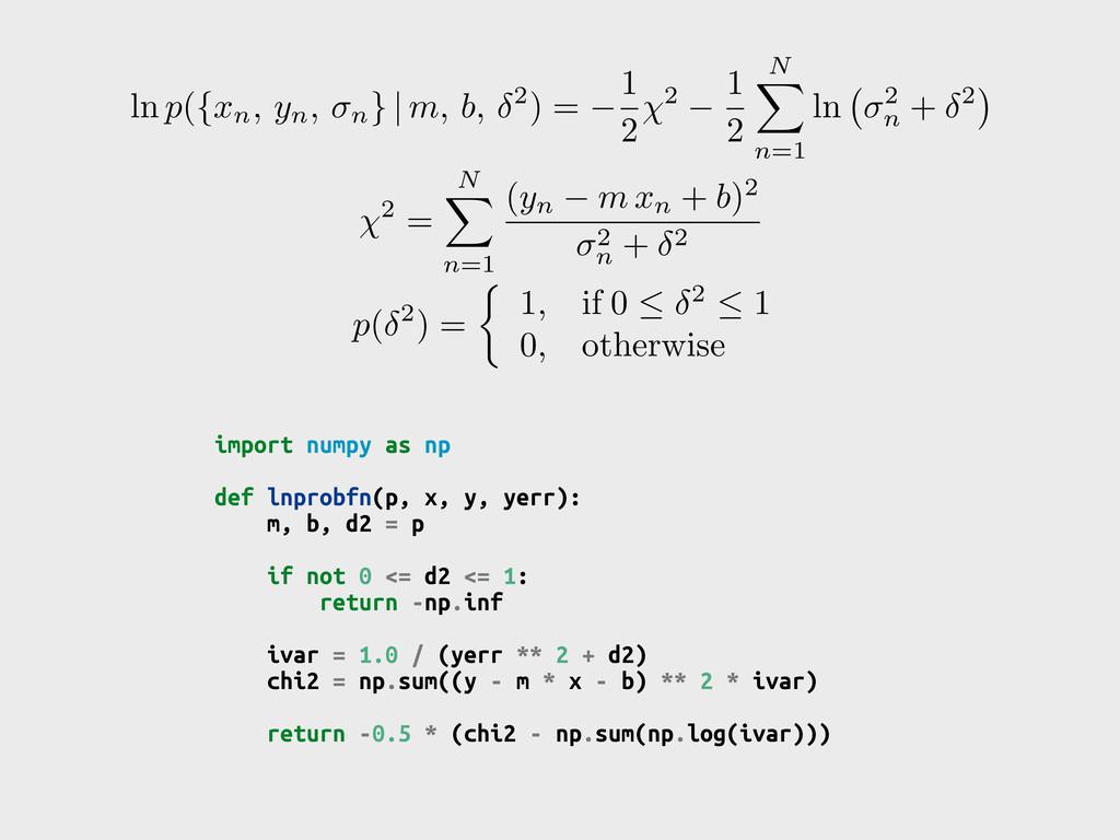 import numpy as np def lnprobfn(p, x, y, yerr):...