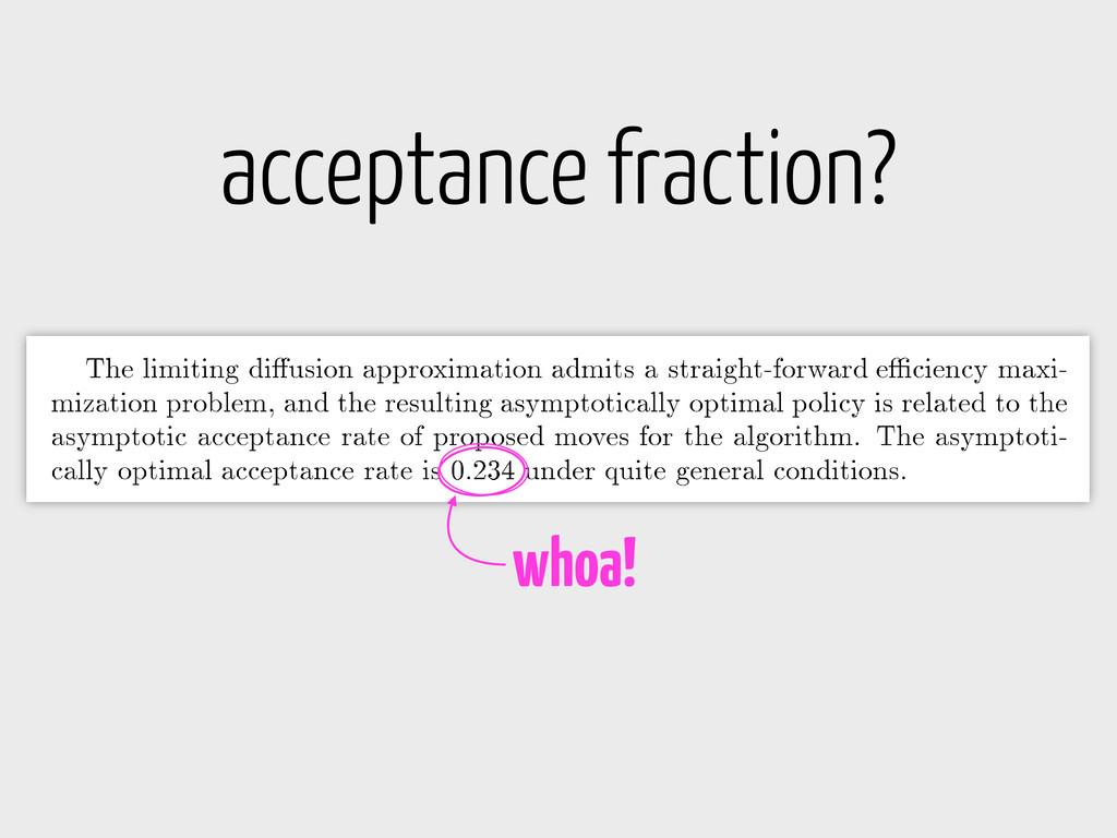 acceptance fraction? whoa!