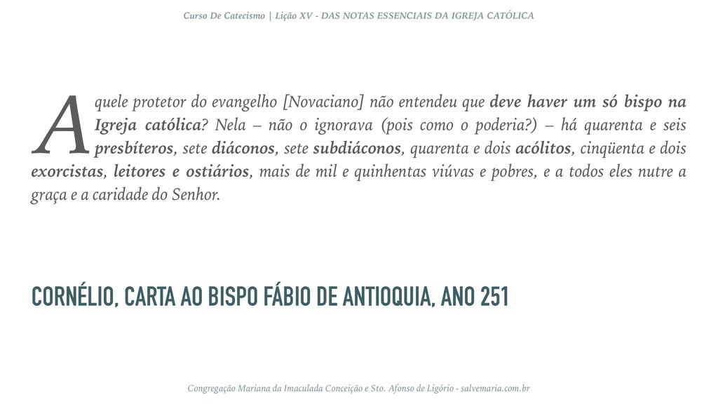 CORNÉLIO, CARTA AO BISPO FÁBIO DE ANTIOQUIA, AN...