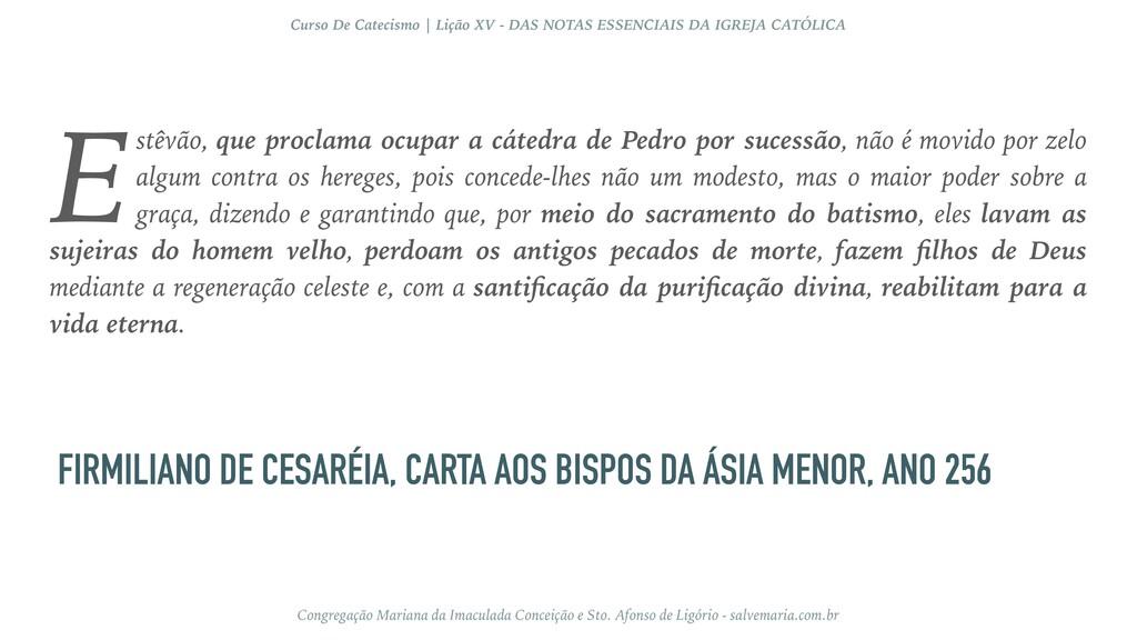 FIRMILIANO DE CESARÉIA, CARTA AOS BISPOS DA ÁSI...