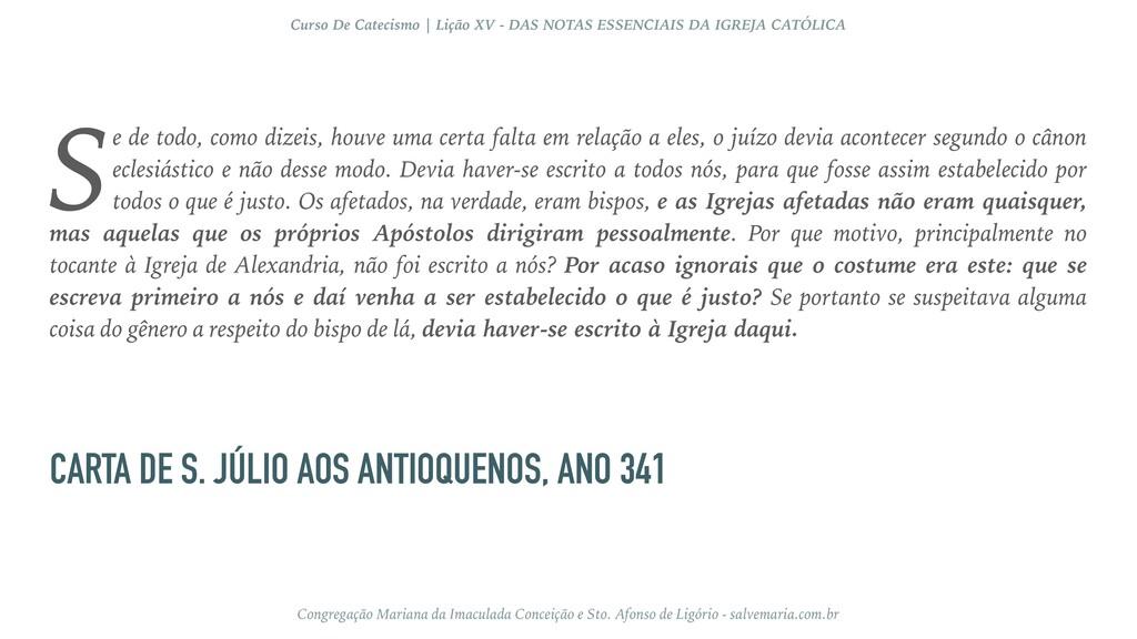 CARTA DE S. JÚLIO AOS ANTIOQUENOS, ANO 341 e de...