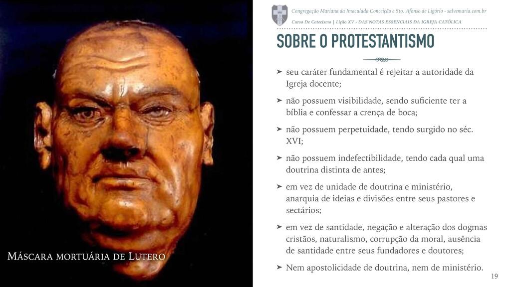 SOBRE O PROTESTANTISMO ➤ seu caráter fundamenta...
