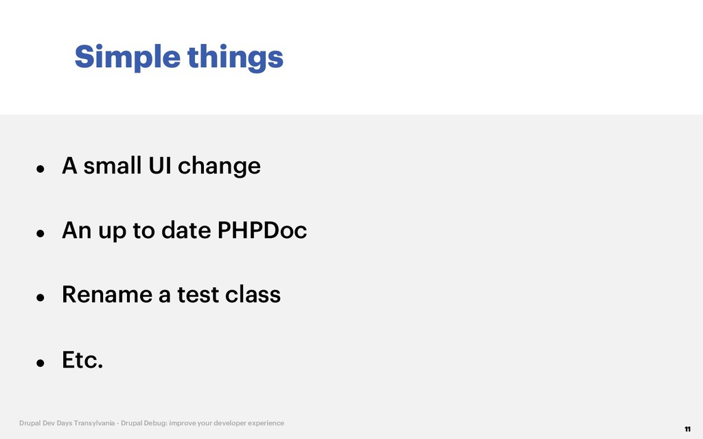 Simple things 11 Drupal Dev Days Transylvania -...