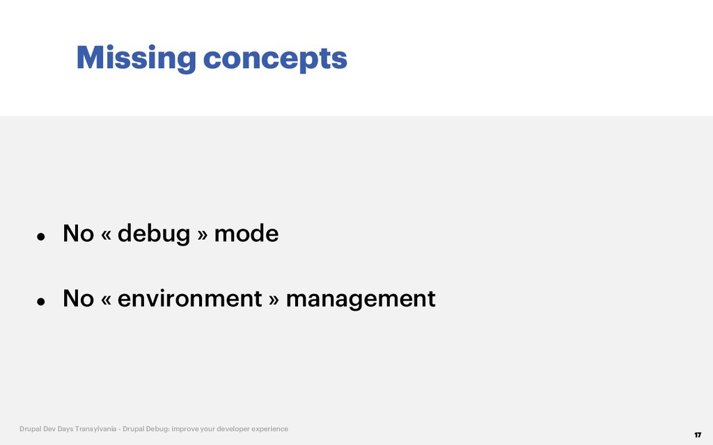 Missing concepts 17 Drupal Dev Days Transylvani...