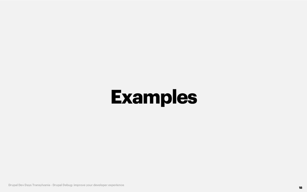 Examples 18 Drupal Dev Days Transylvania - Drup...
