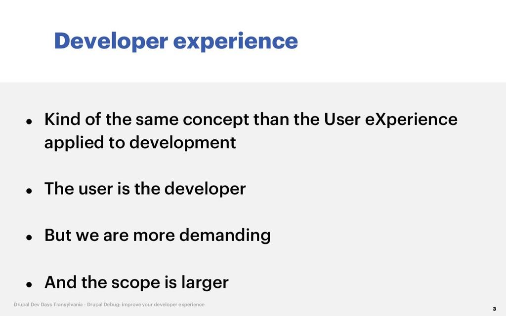 Developer experience 3 Drupal Dev Days Transylv...