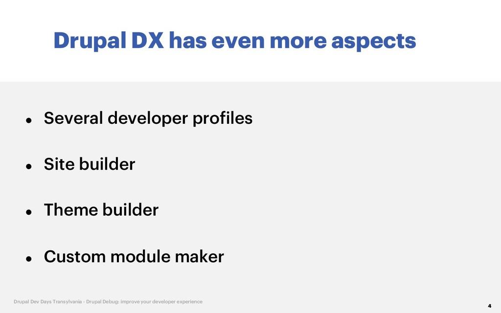 Drupal DX has even more aspects 4 Drupal Dev Da...