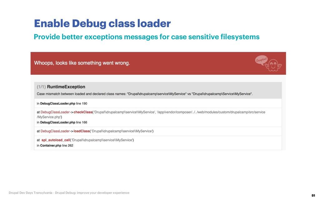 Enable Debug class loader 51 Drupal Dev Days Tr...