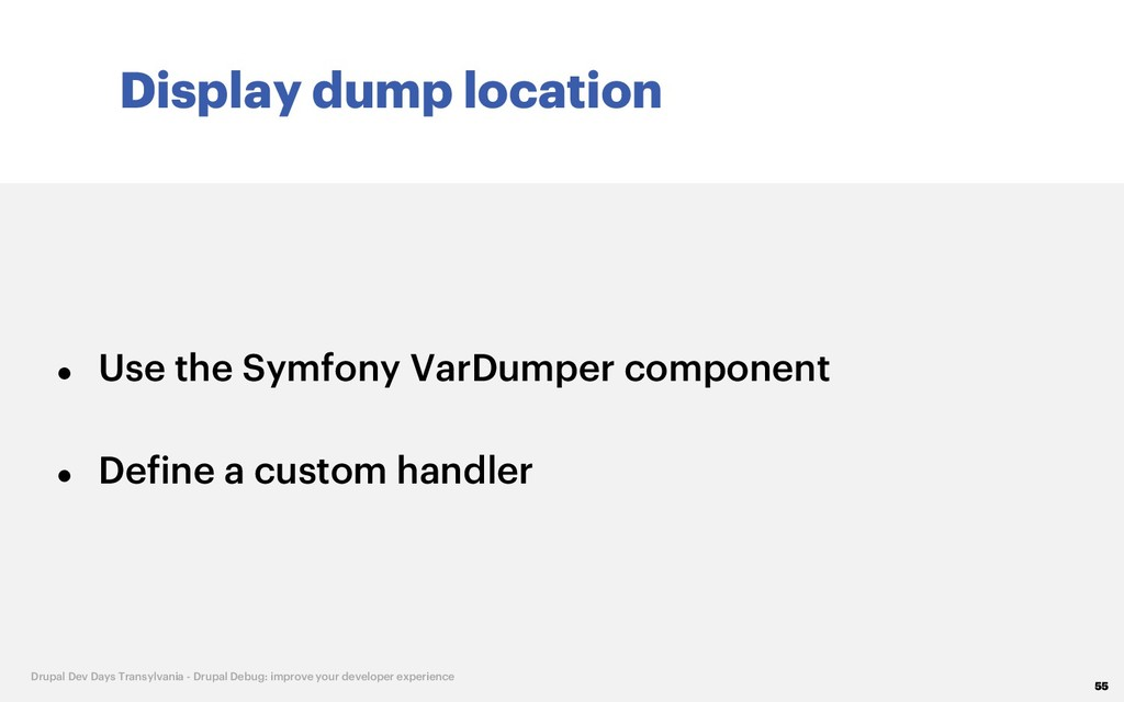 Display dump location 55 Drupal Dev Days Transy...
