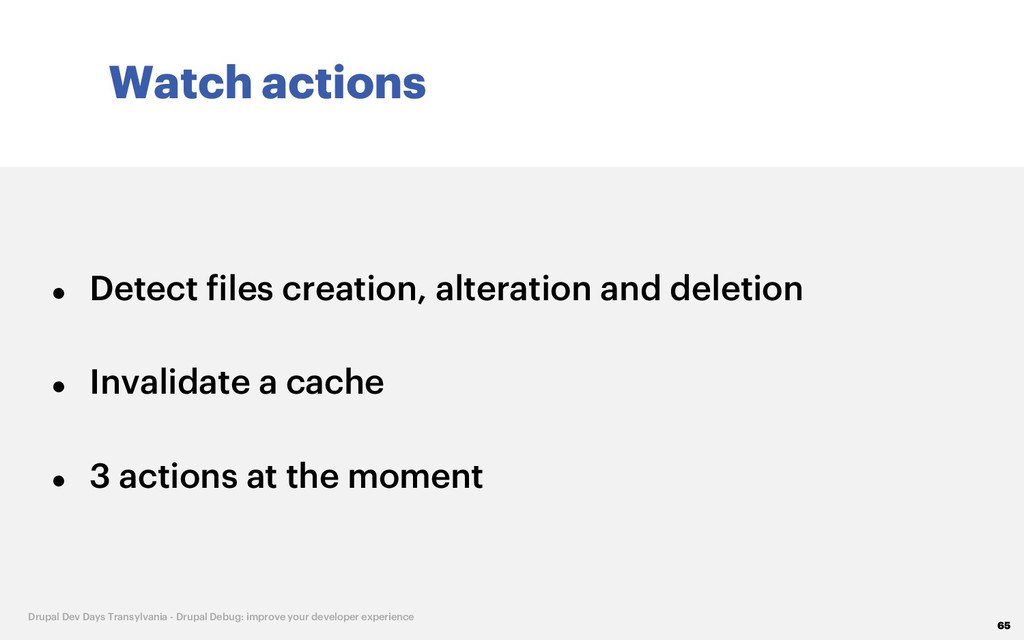 Watch actions 65 Drupal Dev Days Transylvania -...