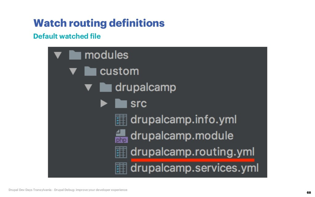 Watch routing definitions 68 Drupal Dev Days Tr...