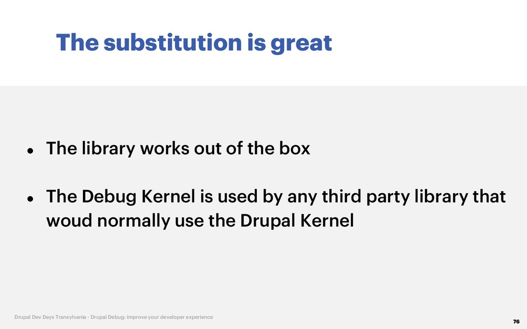 The substitution is great 76 Drupal Dev Days Tr...