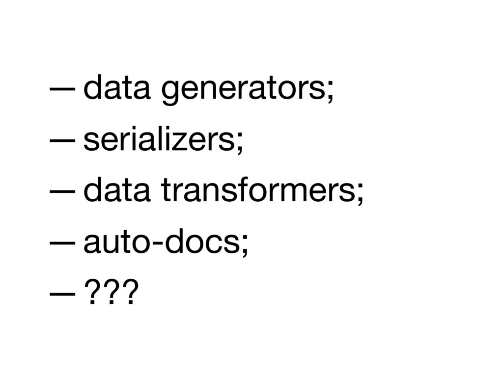 —data generators;  —serializers;  —data transfo...
