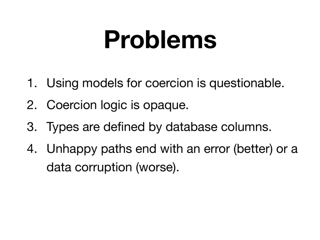 Problems 1. Using models for coercion is questi...