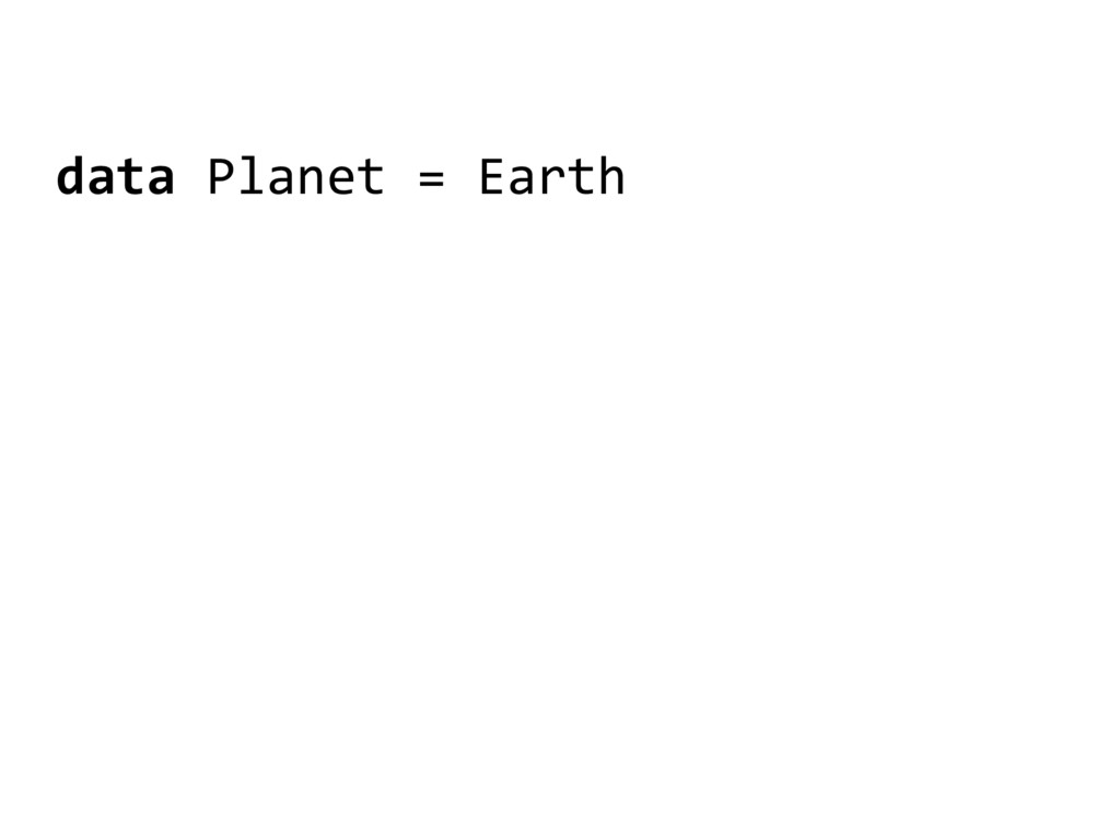 data Planet = Earth