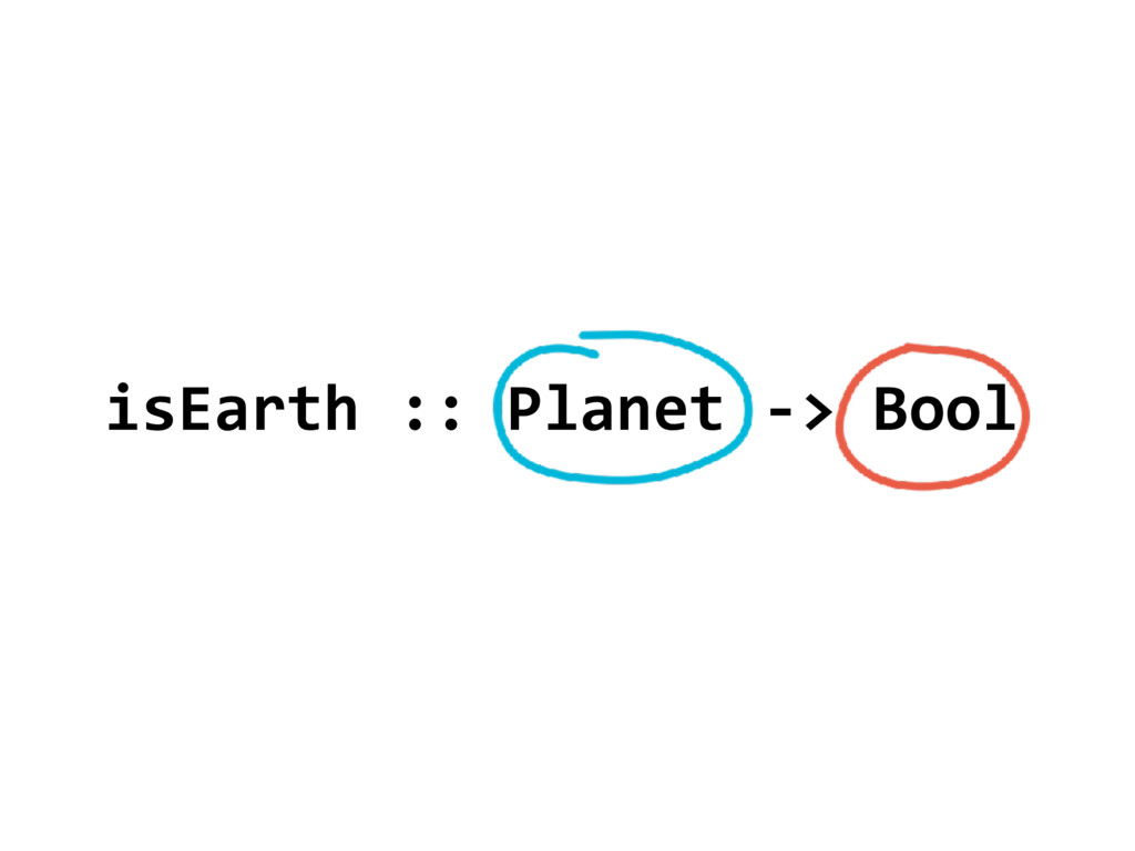 isEarth :: Planet -> Bool