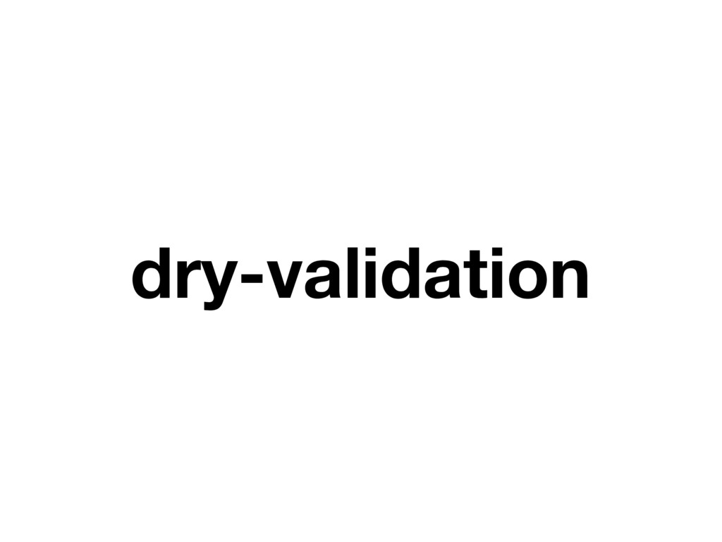 dry-validation