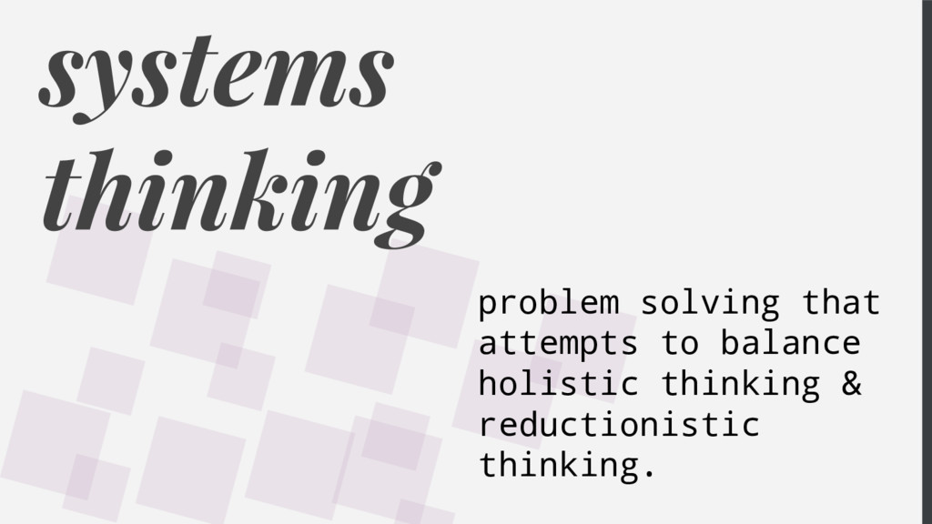 systems thinking problem solving that attempts ...
