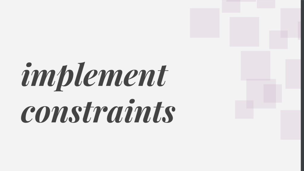 implement constraints