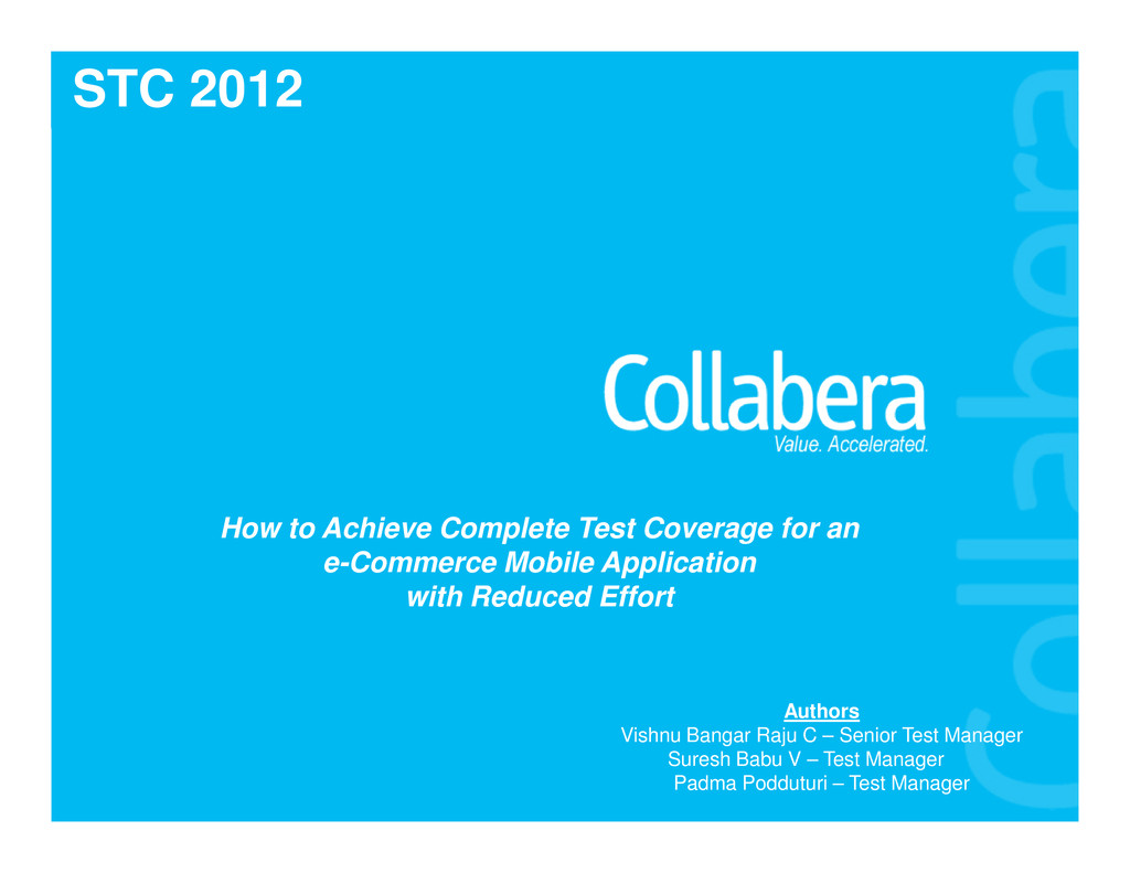 STC 2012 How to Achieve Complete Test Coverage ...